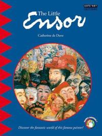 Little ensor - discover the fantastic world of this famous painter!
