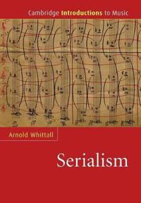 The Cambridge Introduction to Serialism