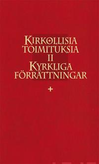 Kirkollisia toimituksia II Kyrkliga förrättningar -  pdf epub