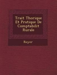 Trait Th Orique Et Pratique de Comptabilit Rurale