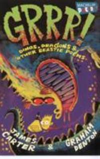 Grrr!: Dinos, Dragons and Other Beastie Poems