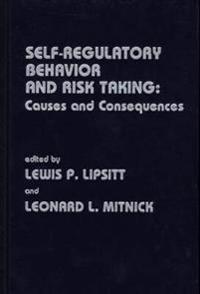 Self-Regulatory Behavior and Risk Taking