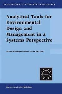 Analytical Tools for Environmental Design and Management in a Systems Perspective