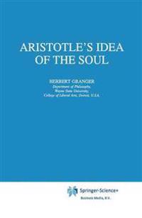 Aristotle's Idea of the Soul