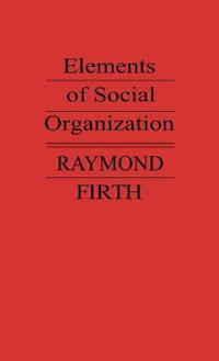 Elements of Social Organization