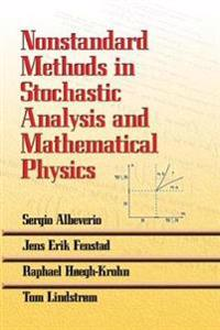 Nonstandard Methods in Stochastic Analysis and Mathematical Physics