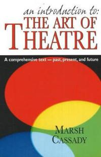 An Introduction to the Art of Theatre