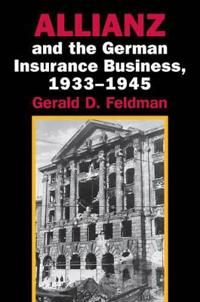 Allianz and the German Insurance Business, 1933 - 1945