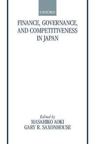 Finance, Governance, and Competitiveness in Japan