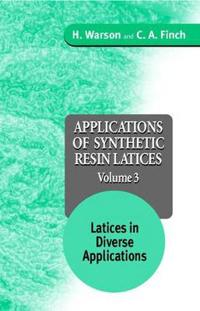 Applications of Synthetic Resin Latices, Latices in Diverse Applications