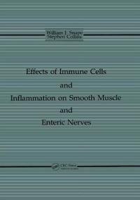 Effects of Immune Cells and Inflammation on Smooth Muscle and Enteric Nerves