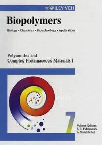 Biopolymers, Volume 7, Polyamides and Complex Proteinaceous Materials I