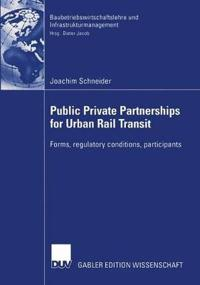 Public Private Partnership for Urban Rail Transit