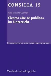 Ciceros De Re Publica Im Unterricht