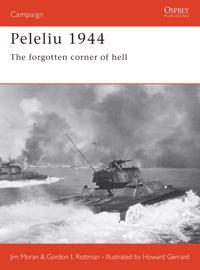 Peleliu 1944 - the forgotten corner of hell
