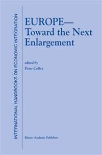 Europe - Toward the Next Enlargement