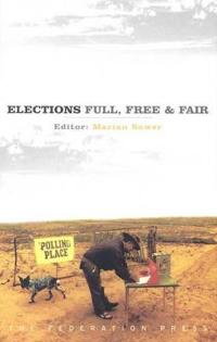 Elections - Full, Free and Fair