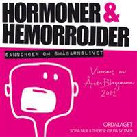 Hormoner & hemorrojder : sanningen om småbarnslivet