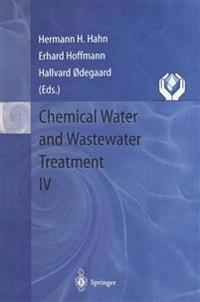 Chemical Water and Wastewater Treatment IV
