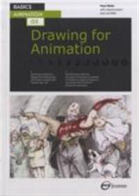 Basics Animation 03: Drawing for Animation