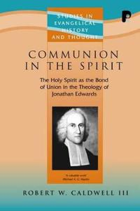 Communion In The Spirit