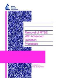 Removal Of Mtbe With Advanced Oxidation Processes
