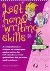 Left hand writing skills - combined - a comprehensive scheme of techniques