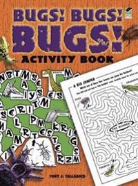 Bugs! Bugs! Bugs! Activity Book