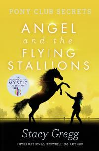 Angel and the Flying Stallions