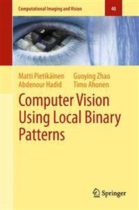 Computer Vision Using Local Binary Patterns