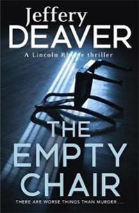 Empty chair - lincoln rhyme book 3