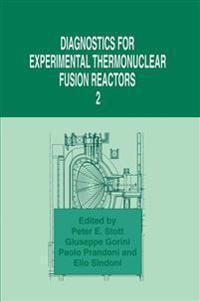 Diagnostics for Experimental Thermonuclear Fusion Reactors 2