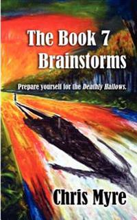 The Book 7 Brainstorms