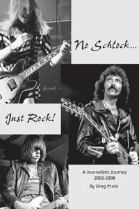No Schlock...Just Rock!