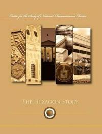The Hexagon Story (Center for the Study of National Reconnaissance Classics series)