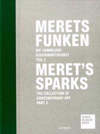 Merets Funken / Meret's Sparks