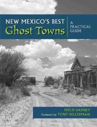 New Mexico's Best Ghost Towns