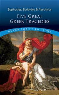 Five Great Greek Tragedies