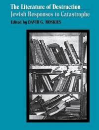 The Literature of Destruction