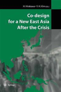 Co-Design for a New East Asia After the Crisis