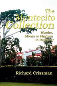The Montecito Collection