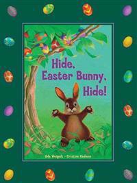 Hide, Easter Bunny, Hide!