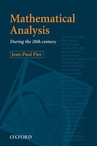 Mathematical Analysis During the 20th Century