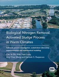 Biological Nitrogen Removal Activated Sludge Process in Warm Climates
