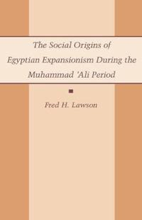 The Social Origins of Egyptian Expansionism