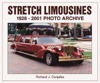 Stretch Limousines: 1928 Through 2001 Photo Archive