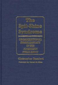The Spit-Shine Syndrome