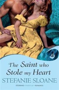 Saint Who Stole My Heart: Regency Rogues Book 4