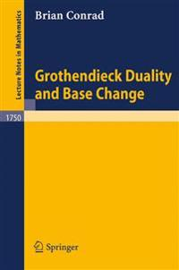 Grothendieck Duality and Base Change