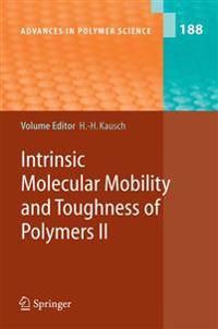 Intrinsic Molecular Mobility and Toughness of Polymers II